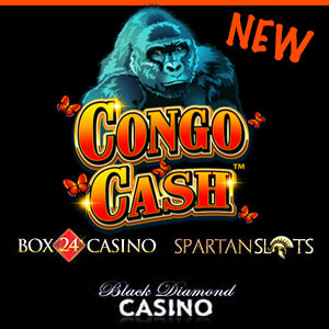 Congo Cash is live at Black Diamond Casino, Box24 Casino, and Spartan Slots Casino