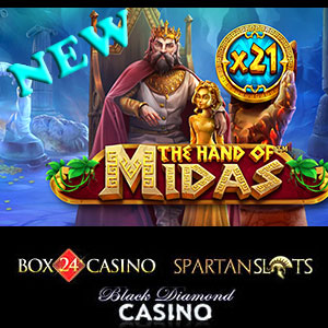 The Hand of Midas is live at Black Diamond Casino, Box24 Casino, and Spartan Slots Casino