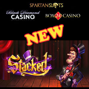 Stacked is live at Black Diamond Casino, Box24 Casino, and Spartan Slots Casino